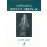 Mobilizaçao Do Sistema Nervoso - David S. Butler