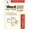 Microsoft Word 2002 Passo A Passo Lite