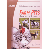 Farm Pets - Animais De Fazenda - Victoria Robersts, Freda Scott-park