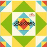 Cia Cabelo de Maria - Baianá - Parece Cinema (CD) - Cia Cabelo De Maria