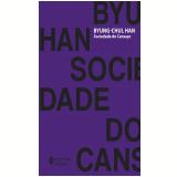 Sociedade do Cansaço (Ebook) - Byung-chul Han