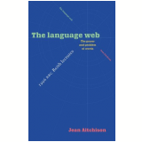 Language Web, The - The Power And Problem Of Words - The 1996 Bbc Reit - Jean Aitchison