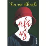 Órfã - Kim Van Alkemade
