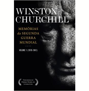 Memórias da Segunda Guerra Mundial (Vol. 01, 1919-1941)
