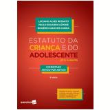 Estatuto da Criança e do Adolescente - Rogério Sanches Cunha, Paulo Eduardo Lepore, Luciano Alves Rossato