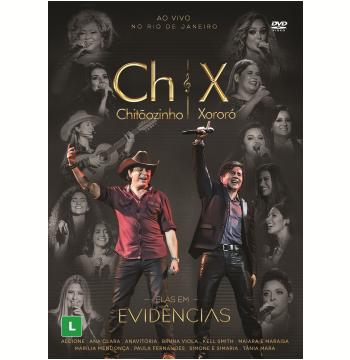 Chitãozinho & Xororó - Elas Em Evidências (DVD)