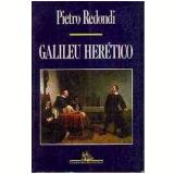 Galileu Herético - Pietro Redondi