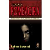 Orixá Pombagira - Rubens Saraceni