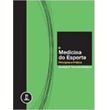 Medicina do Esporte Princípios e Prática