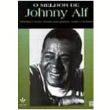 O Melhor de Johnny Alf - Irmaos Vitale Editores
