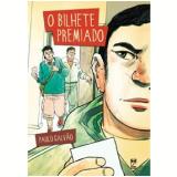 O Bilhete Premiado - Paulo Galvão