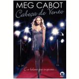 Cabeça de Vento - Meg Cabot