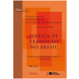 Justiça De Transiçao No Brasil - Dimitri Dimoulis