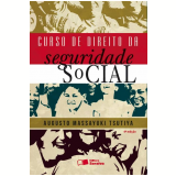 Curso de Direito da Seguridade Social - Augusto Massayuki Tsutiya