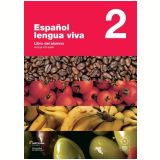 Espanol Lengua Viva 2 - Libro Del Alumno - Grupo Santillana