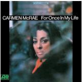 Carmen Mcrae - For Once In My Life (CD) - Carmen McRae