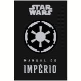 Manual Do Império - Daniel Wallace