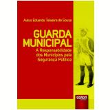 Guarda Municipal - Aulus Eduardo Teixeira De Souza