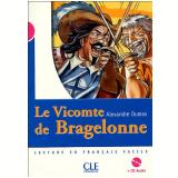 Vicomte De Bragelonne, Le (Niveua 3) Livre +  CD - Alexandre Dumas