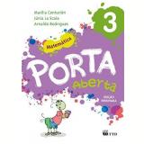 Porta Aberta Matemática - 3º Ano - Arnaldo, Marilia Ramos, Júnia