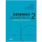 Desenho Geométrico: Caderno de Atividades 7º ano- Aluno - José Ruy Giovanni