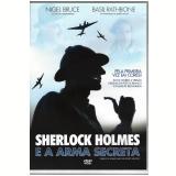 Sherlock Holmes e a Arma Secreta (DVD) -