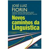 Novos Caminho da Linguística - Vários (veja lista completa)