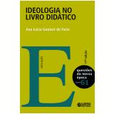 Ideologia no Livro Didático (Vol. 61) - Ana Lucia Goulart de Faria