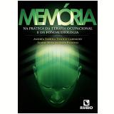 Memória - Andréa Fabíola Tinoco Carvalho, Elaine Rosa Da Silva Peixoto