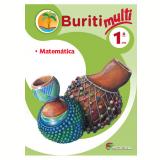 Projeto Buriti Multi - Matemática - 1 º Ano - Editora Moderna