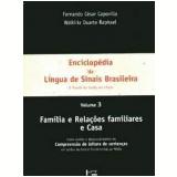 Enciclopédia da Língua de Sinais Brasileira (Vol. 3): O Mundo do Surdo em Libras - Fernando César Capovilla, Walkiria Duarte Raphae