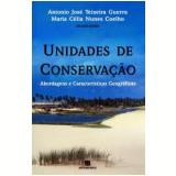 Unidades de Conservação - Maria Célia N. Coelho, Antônio José T. Guerra (Org.)