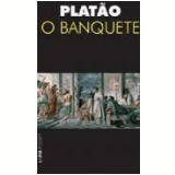 O Banquete - Platão