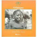Crianças - Raul Lody (Org.)