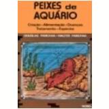Peixes de Aquário - Douglas Fabichak, Walter Fabichak