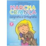 Marcha Crian�a Caligrafia Ortografia 3� S�rie - Maria Teresa Marsico