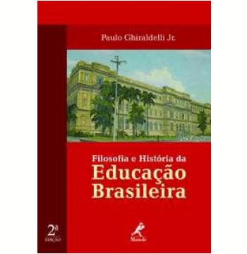 Filosofia e História da Educação Brasileira
