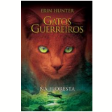 Na Floresta  (Vol. 1) - Erin Hunter