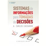 Sistemas de Informações para Tomadas de Decisões - A. Carlos Cassarro
