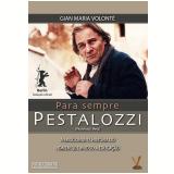 Para sempre Pestalozzi (DVD) - Isolde Barth, Gian Maria Volontè