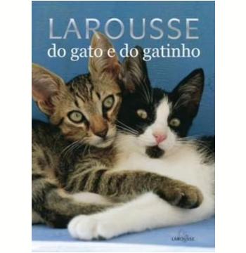 Larousse do Gato e do Gatinho