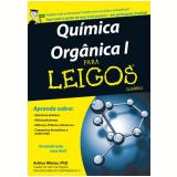 Química Orgânica I para Leigos - Arthur Winter