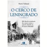 O Cerco de Leningrado