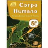 Ciencias Novo Pensar - Corpo Humano - 8� Ano - Eduardo Martins