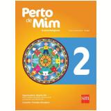 Perto De Mim 2  - Ensino Fundamental I - 2º Ano - Dalcides Biscalquin