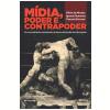 M�dia, poder e contrapoder (Ebook)