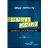 Cadastro Positivo - Leonardo Roscoe Bessa