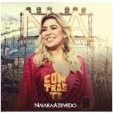 Naiara Azevedo - Contraste (CD) - Naiara Azevedo