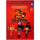 3 Palavrinhas - (Vol. 02) (DVD) - Vários