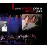 Mário Adnet - Jobim Jazz Ao Vivo (CD) - Mário Adnet